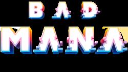Bad Mana